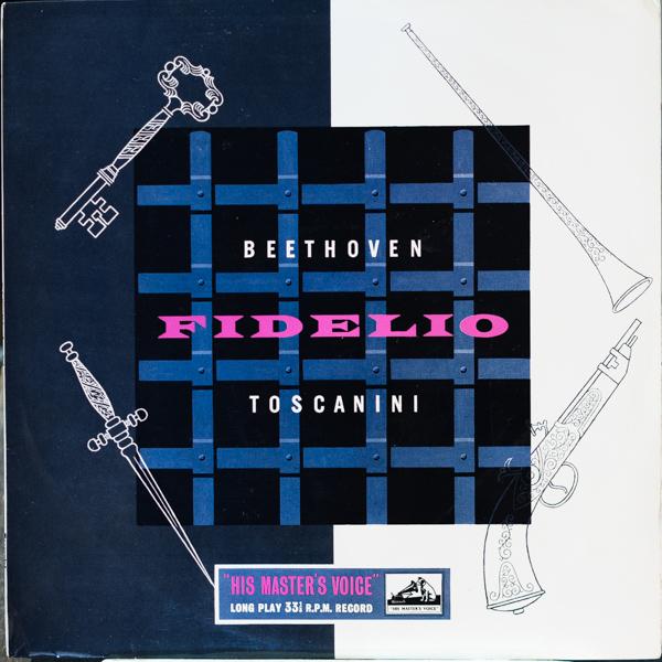 アルトゥーロ・トスカニーニ指揮/ベートーヴェン:歌劇「フィデリオ」